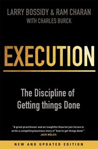 Libro EXECUTION: THE DISCIPLINE OF GETTING THINGS DONE