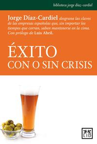 Libro EXITO CON O SIN CRISIS