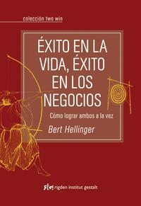Libro EXITO EN LA VIDA, EXITO EN LOS NEGOCIOS: COMO LOGRAR AMBOS A LA V EZ