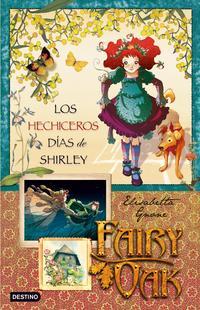Libro FAIRY OAK 2: LOS HECHICEROS DIAS DE SHIRLEY