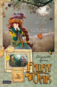Libro FAIRY OAK 3: FLOX DE LOS COLORES