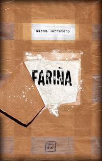 Libro FARIÑA: HISTORIA E INDISCRECCIONES DEL NARCOTRAFICO EN GALICIA