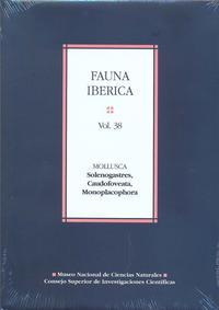 Libro FAUNA IBERICA VOL. 38. MOLLUSCA: SOLENOGASTRES, CAUDOFOVEATA, MON OPLACOPHORA