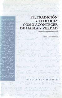 Libro FE, TRADICION Y TEOLOGIA COMO ACONTECER