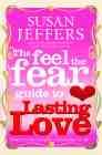 Libro FEEL THE FEAR GUIDE TO... LASTING LOVE, THE