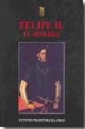 Libro FELIPE II, EL HOMBRE