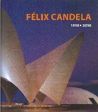 Libro FELIX CANDELA 1910 - 2010