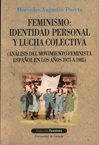 Libro FEMINISMO: IDENTIDAD PERSONAL Y LUCHA COLECTIVA
