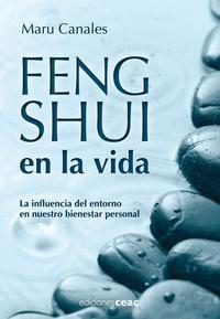 Libro FENG SHUI EN LA VIDA: LA INFLUENCIA DEL ENTORNO EN NUESTRO BIENES TAR PERSONAL