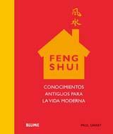 Libro FENG SHUI: CONOCIMIENTOS ANTIGUOS PARA LA VIDA MODERNA