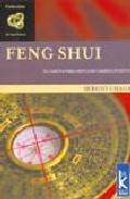 Libro FENG SHUI: EL CAMINO PARA IMPULSAR CAMBIOS POSITIVOS