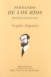 Libro FERNANDO DE LOS RIOS: UNA BIOGRAFIA INTELECTUAL