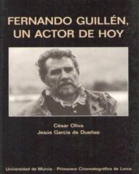 Libro FERNANDO GUILLEN, UN ACTOR DE HOY