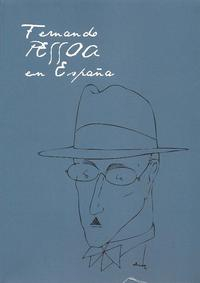 Libro FERNANDO PESSOA EN ESPAÑA