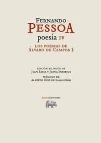 Libro FERNANDO PESSOA POESIA IV: LOS POEMAS DE ALVARO DE CAMPOS 2