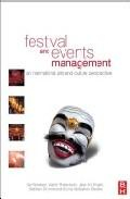Libro FESTIVAL AND EVENTS MANAGEMENT: AN INTERNATIONAL ARTS AND CULTURE PERSPECTIVE