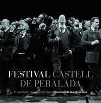 Libro FESTIVAL CASTELL DE PERALADA: EL ESCENARIO DE LAS EMOCIONES