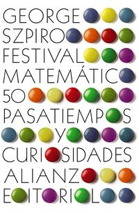Libro FESTIVAL MATEMATICO: 50 PASATIEMPOS Y CURIOSIDADES