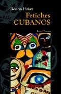 Libro FETICHES CUBANOS