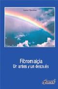Libro FIBROMIALGIA. UN ANTES Y UN DESPUES