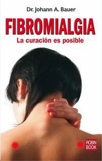 Libro FIBROMIALGIA: LA CURACION ES POSIBLE