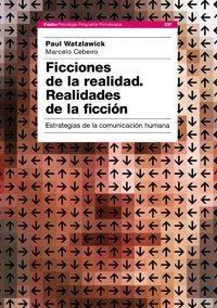 Libro FICCIONES DE LA REALIDAD: REALIDADES DE LA FICCION: ESTRATEGIAS D E LA COMUNICACION HUMANA
