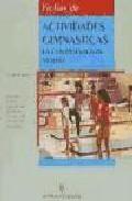 Libro FICHAS DE ACTIVIDADES GIMNASTICAS: LA COORDINACION MOTRIZ