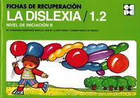 Libro FICHAS DE RECUPERACION DE LA DISLEXIA / 1.2 - NIVEL DE INICIACION B