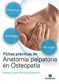Libro FICHAS PRÁCTICAS DE ANATOMÍA PALPATORIA EN OSTEOPATÍA