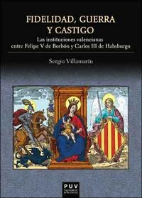 Libro FIDELIDAD, GUERRA Y CASTIGO