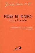 Libro FIDES ET RATIO - LA FE Y LA RAZON