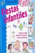 Libro FIESTAS INFANTILES: RECETAS SENCILLAS PARA QUE LOS PEQUEÑOS DISFR UTEN COCINANDO