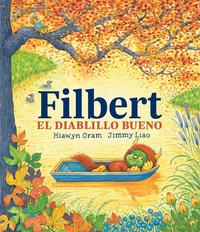 Libro FILBERT, EL DIABLILLO BUENO
