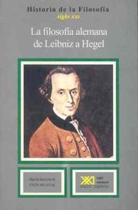 Libro FILOSOFIA ALEMANA DE LEIBNIZ A HEGEL