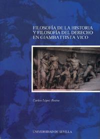 Libro FILOSOFIA DE LA HISTORIA Y FILOSOFIA DEL DERECHO EN GIAMBATTISTA VICO
