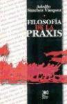 Libro FILOSOFIA DE LA PRAXIS