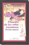 Libro FILOSOFIA DE LAS ARTES JAPONESAS: ARTES DE GUERRA Y CAMINOS DE PA Z