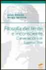 Libro FILOSOFIA DEL LIMITE E INCONSCIENTE. CONVERSACION CON EUGENIO TRI AS