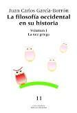 Libro FILOSOFIA OCCIDENTAL EN SU HISTORIA: LA RAIZ GRIEGA