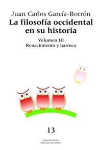 Libro FILOSOFIA OCCIDENTAL EN SU HISTORIA: RENACIMIENTO Y BA RROCO