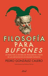 Libro FILOSOFIA PARA BUFONES