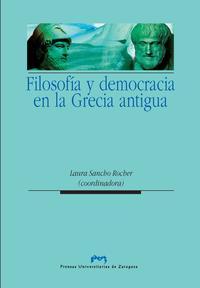 Libro FILOSOFIA Y DEMOCRACIA EN LA GRECIA ANTIGUA