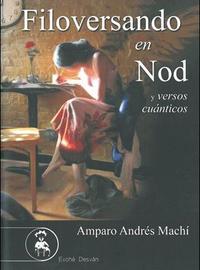 Libro FILOVERSANDO EN NOD Y VERSOS CUÁNTICOS
