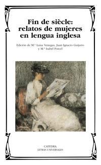 Libro FIN DE SIECLE: RELATOS DE MUJERES EN LENGUA INGLESA