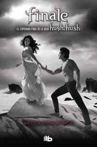 Libro FINALE (HUSH, HUSH #4)