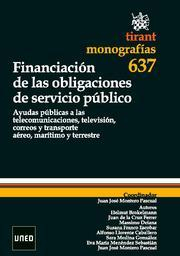 Libro FINANCIACION DE LAS OBLIGACIONES DE SERVICIO PUBLICO: AYUDAS PUBL ICAS A LAS TELECOMUNICACIONES, TELEVISION, CORREOS Y TRANSPORTE AEREO, MARITIMO Y TERRESTE
