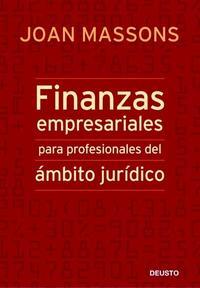 Libro FINANZAS EMPRESARIALES PARA PROFESIONALES DEL AMBITO JURIDICO