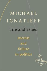 Libro FIRE AND ASHES: SUCCESS AND FAILURE IN POLITICS