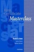 Libro FIRST CERTIFICATE MASTERCLASS. STUDENT S BOOK