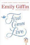 Libro FIRST COMES LOVE